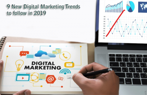 9-New-Digital-Marketing-Trends-to-follow-in-2019